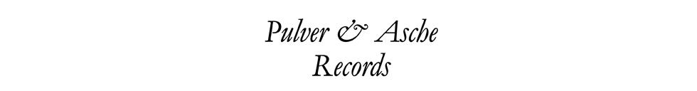 Pulver und Asche Records
